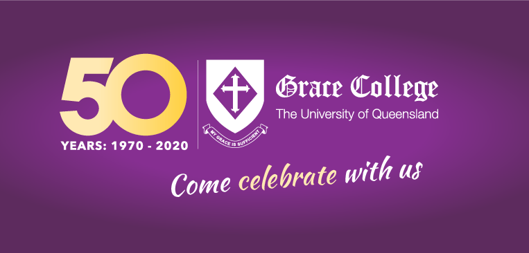 50th Anniversary Events at Grace College UQ St Lucia Campus